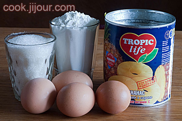 Пиріг з ананасами - Інгредієнти